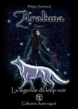 Couverture du livre : Araluna, Tome 2 : La Légende du Loup Noir