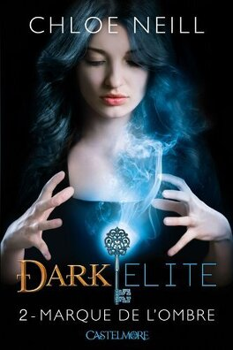 Couverture du livre : Dark Elite, Tome 2 : Marque de l'Ombre