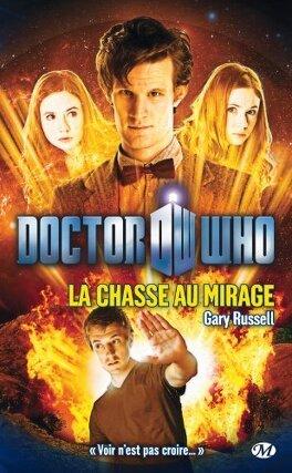 Couverture du livre : Doctor Who : La Chasse au Mirage