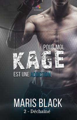 Couverture du livre : Kage, Tome 2 : Déchaîné