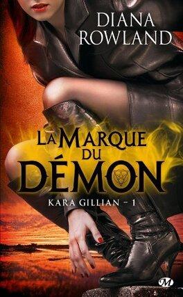 Couverture du livre : Kara Gillian, Tome 1 : La Marque du Démon