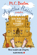Agatha Raisin enquête, Tome 6 : Vacances tous risques