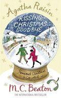 Agatha Raisin, tome 18 : Kissing Christmas Goodbye