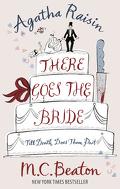 Agatha Raisin, tome 20 : There Goes the Bride