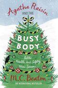 Agatha Raisin, tome 21 : Agatha Raisin and the Busy Body