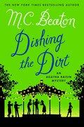 Agatha Raisin, tome 26 : Dishing the Dirt