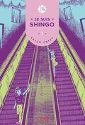 Je suis Shingo, Tome 1