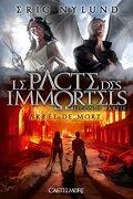 Le Pacte des Immortels, Tome 2 : Arrêt de Mort