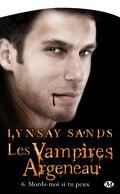 Les Vampires Argeneau, Tome 6 : Mords-Moi si tu Peux