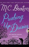 Agatha Raisin, tome 27 : Pushing Up Daisies