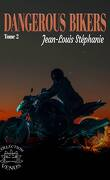 Bikers, Tome 2 : Dangerous Bikers