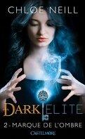 Dark Elite, Tome 2 : Marque de l'Ombre