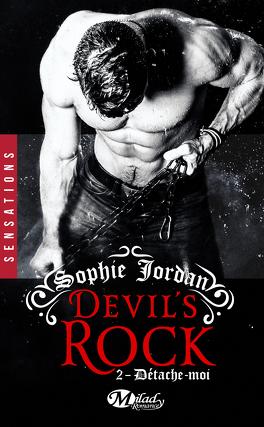 Couverture du livre : Devil's Rock, Tome 2 : Détache-Moi