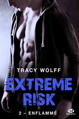Couverture du livre : Extreme Risk, Tome 2 : Enflammé
