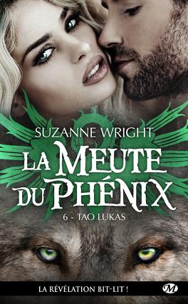 La Meute du Phenix, Tome 6 : Tao Lukas