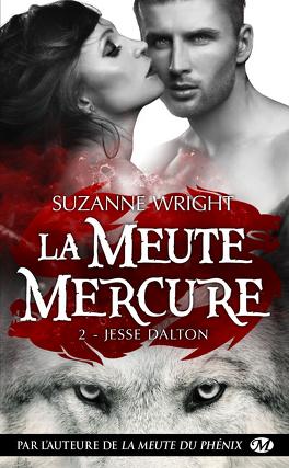 Couverture du livre :  La Meute Mercure, Tome 2 : Jesse Dalton