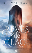 Accords corrompus, Tome 1 : Rêves de glace