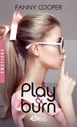 Play & Burn, Intégrale