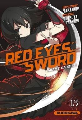 Couverture du livre : Red Eyes Sword - Akame ga Kill !, Tome 13