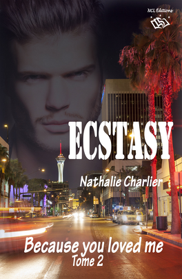 Couverture du livre : Ecstasy, Tome 2 : Because you loved me