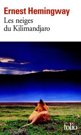 Couverture du livre : Les Neiges du Kilimandjaro