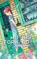 Moving Forward, tome 5