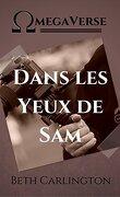 Dans les Yeux de Sam