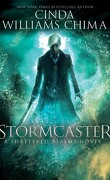 Shattered Realms, Tome 3 : Stormcaster