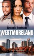 Westmoreland, Tome 2 : Une femme d'exception - Brûlant face-à-face - Entre amour et honneur