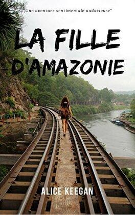 Couverture du livre : La Fille d'Amazonie