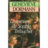 Couverture du livre : Le roman de Sophie Trébuchet