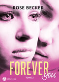 Forever you, tome 2