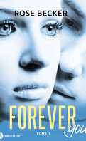 Forever you, tome 1