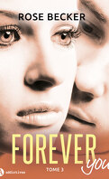 Forever you, tome 3