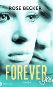 Forever you, tome 4