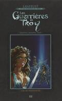 Les Guerrières de Troy, Tome 2 : L'Or des profondeurs