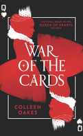 Queen of Hearts, Tome 3 : War of the Cards