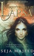 The Forgotten Tale Of Larsa