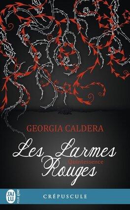Couverture du livre : Les Larmes rouges, Tome 3 : Quintessence