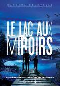 Le lac aux miroirs