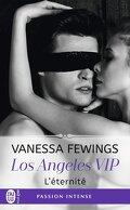 Los Angeles VIP, Tome 3 : Éternité