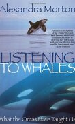 Listening to Whales: What Orcas Have Taught Us