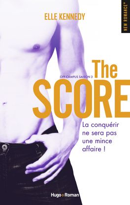 Couverture du livre : Off-campus, Tome 3 : The Score