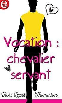 Couverture du livre : Bachelor Auction, Tome 2 : Vocation : chevalier servant