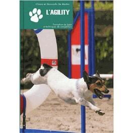 Couverture du livre : L'Agility : Formation de base et techniques de compétition