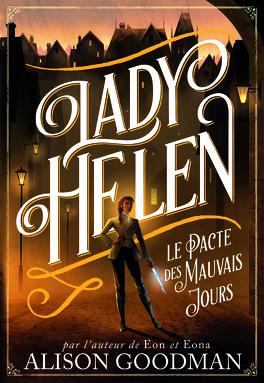Couverture du livre : Lady Helen, Tome 2 : Le Pacte des mauvais jours