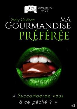 Couverture du livre : Ma Gourmandise Préférée, Tome 2