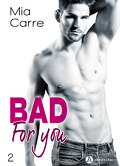 Bad for you, tome 2