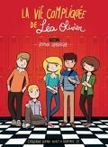 La vie compliquée de Léa Olivier tome 0 : le roman graphique (BD)