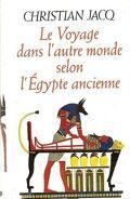 Le voyage dans l'autre monde selon l'Egypte ancienne